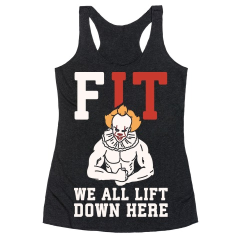 Fit We All Lift Down Here Parody White Print Racerback Tank Top