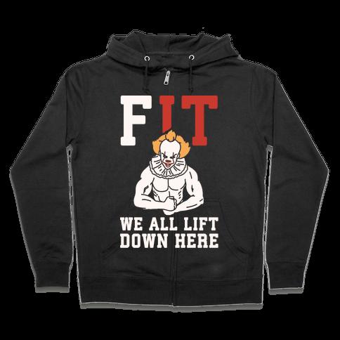 Fit We All Lift Down Here Parody White Print Zip Hoodie