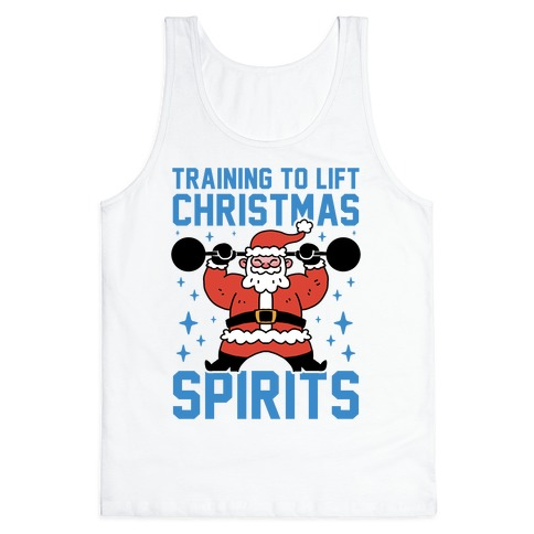 Training To Lift Christmas Spirits Tank Top