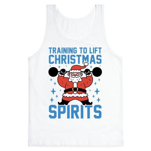 Training To Lift Christmas Spirits Tank Top