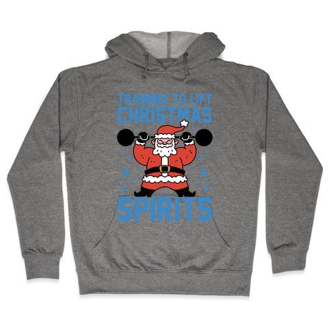 Training To Lift Christmas Spirits Hooded Sweatshirt