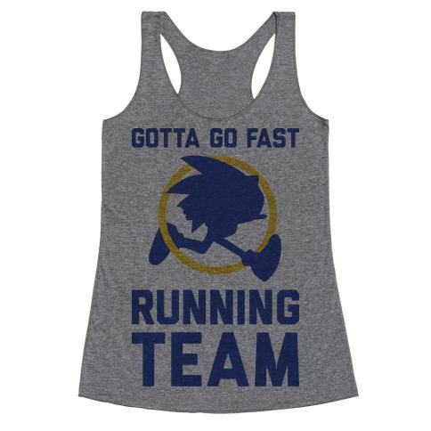 Gotta Go Fast Running Team Racerback Tank Top