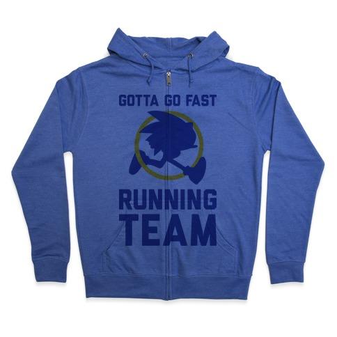 Gotta Go Fast Running Team Zip Hoodie