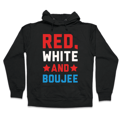 Red White And Boujee White Print Hooded Sweatshirt