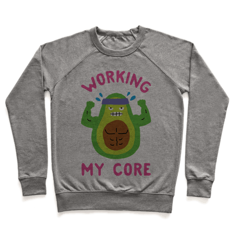 Working My Core Pullover