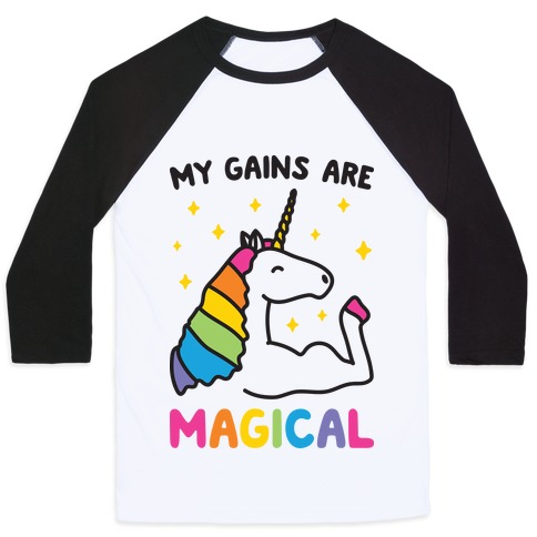 My Gains Are Magical Baseball Tee