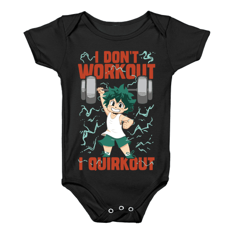 I don't Workout I Quirkout Baby Onesy