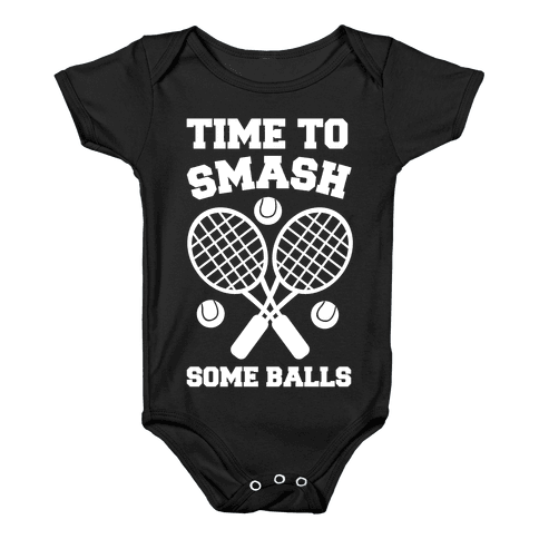 Time to Smash Some Balls Baby Onesy