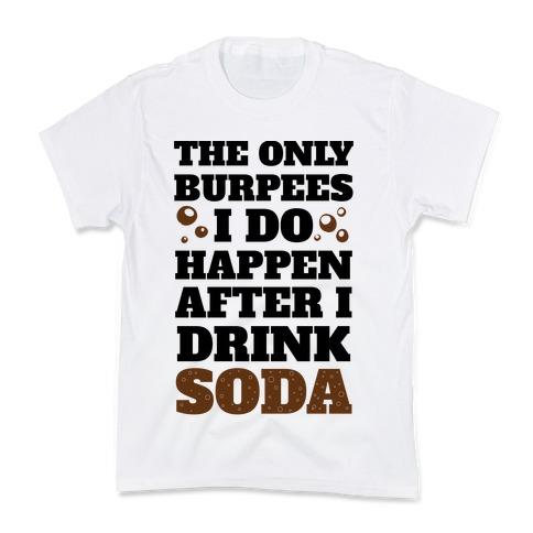 Soda Burpees Kids T-Shirt