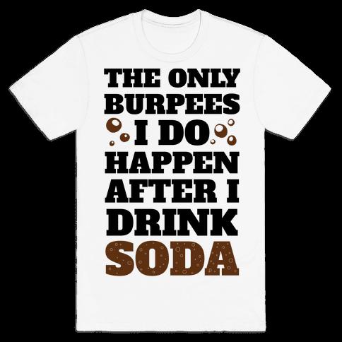 Soda Burpees Mens T-Shirt