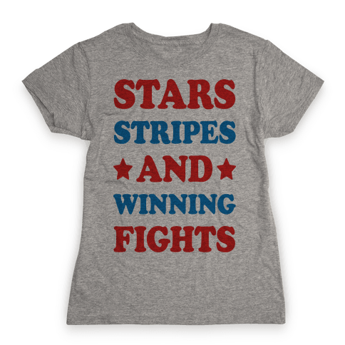 Stars Stripes And Winning Fights Womens T-Shirt