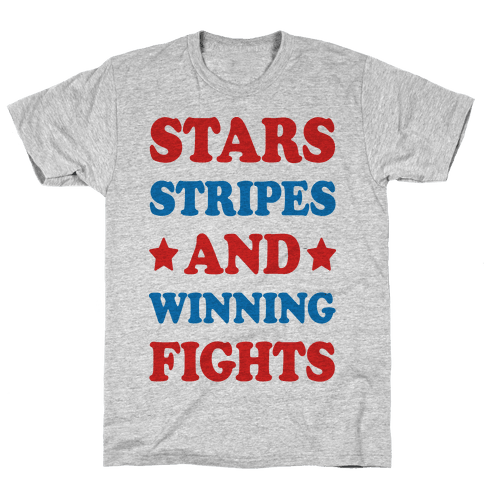 Stars Stripes And Winning Fights Mens/Unisex T-Shirt