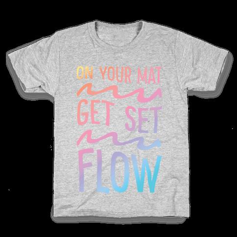 On Your Mat Get Set Flow Yoga Kids T-Shirt