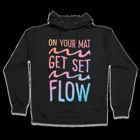 On Your Mat Get Set Flow Yoga Hooded Sweatshirt