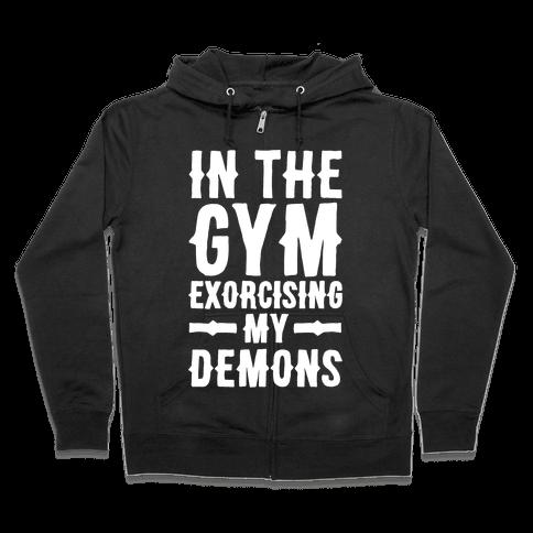 In The Gym Exorcising My Demons White Print Zip Hoodie