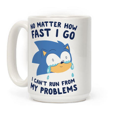 Sonic Can't Run From His Problems Coffee Mug