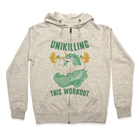 Unikilling This Workout Zip Hoodie