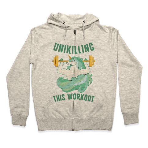 Unikilling This Workout Zip Hoodie