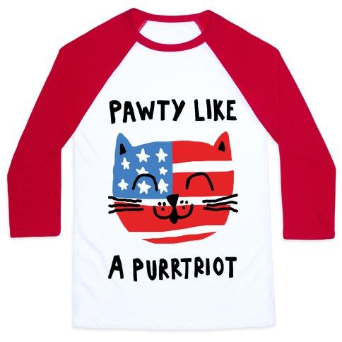 Pawty Like A Purrtriot Baseball Tee