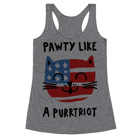 Pawty Like A Purrtriot Racerback Tank Top