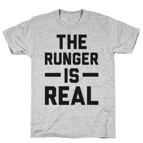 The Runger Is Real Mens T-Shirt