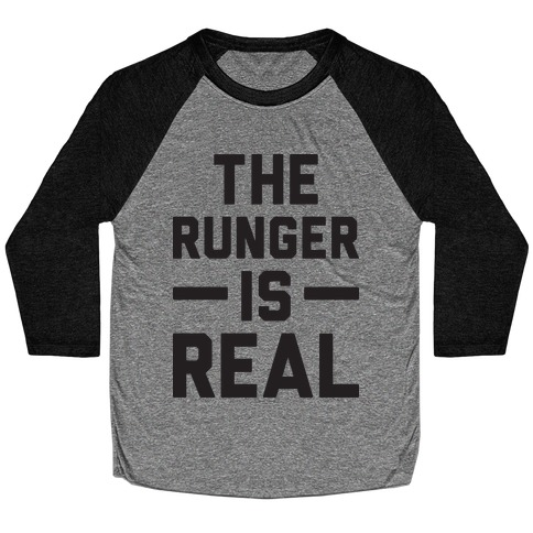 The Runger Is Real Baseball Tee