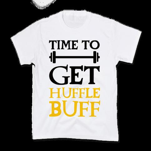 Time To Get Huffle Buff Kids T-Shirt