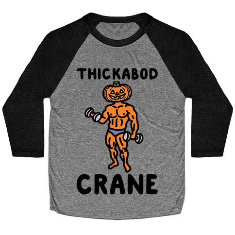 Thickabod Crane Parody Baseball Tee