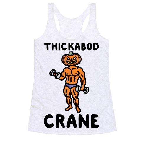 Thickabod Crane Parody Racerback Tank Top