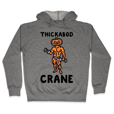 Thickabod Crane Parody Hooded Sweatshirt