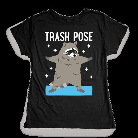 Trash Pose Raccoon Womens T-Shirt