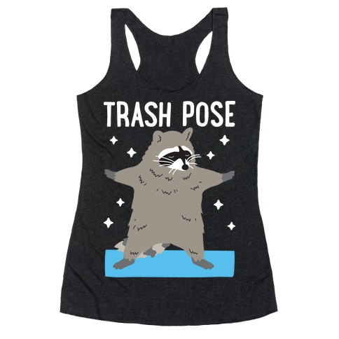 Trash Pose Raccoon Racerback Tank Top