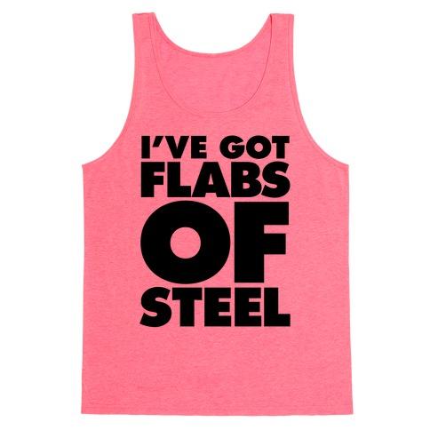I've Got Flabs Of Steel Tank Top