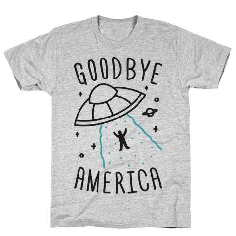 Goodbye America Mens/Unisex T-Shirt