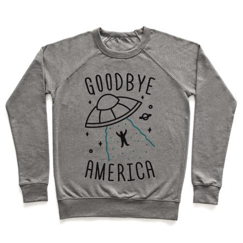 Goodbye America Pullover