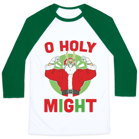 O Holy Might - All Might Baseball Tee