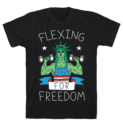 Flexing For Freedom Mens T-Shirt