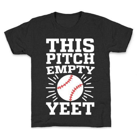 This Pitch Empty, YEET - baseball Kids T-Shirt