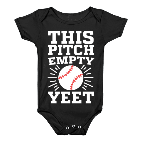 This Pitch Empty, YEET - baseball Baby Onesy