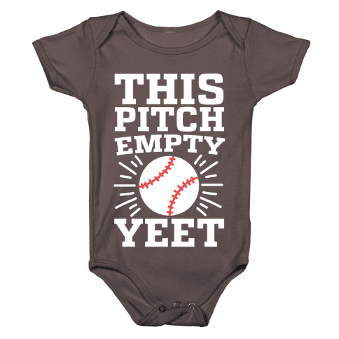 This Pitch Empty, YEET - baseball Baby One-Piece