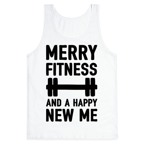 Merry Fitness And A Happy New Me Tank Top