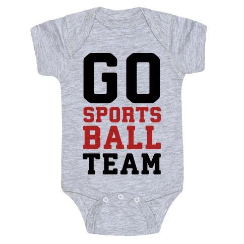 Go Sports Ball Team Baby Onesy
