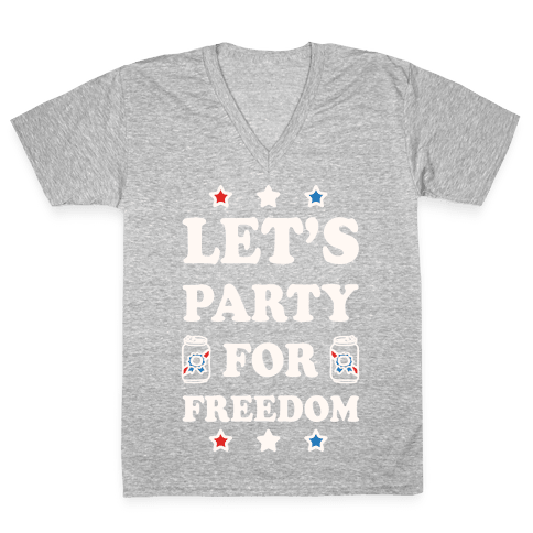 Let's Party For Freedom V-Neck Tee Shirt