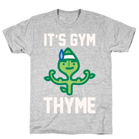 It's Gym Thyme White Print T-Shirt