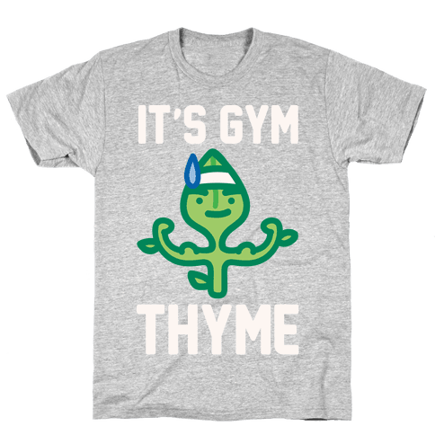 It's Gym Thyme White Print Mens T-Shirt