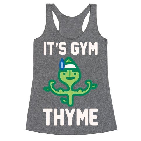 It's Gym Thyme White Print Racerback Tank Top