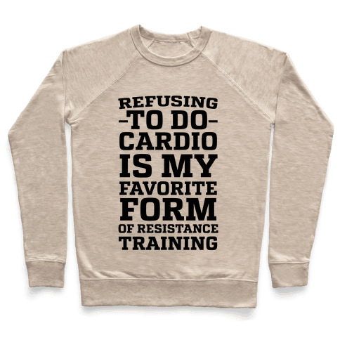 Refusing to do Cardio is My Favorite Form of Resistance Training Pullover