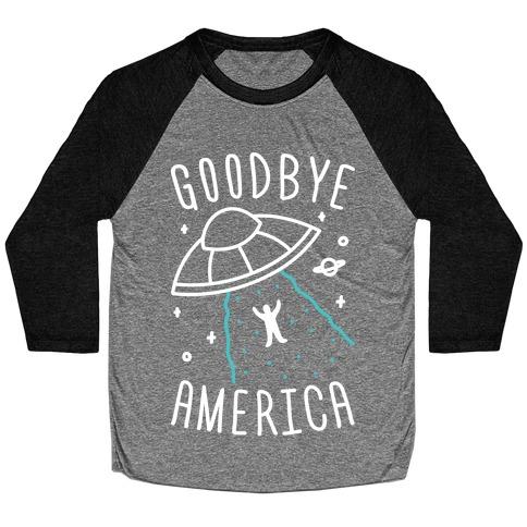 Goodbye America Baseball Tee