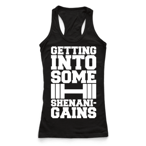 Getting Into Some Shenanigains White Print Racerback Tank Top