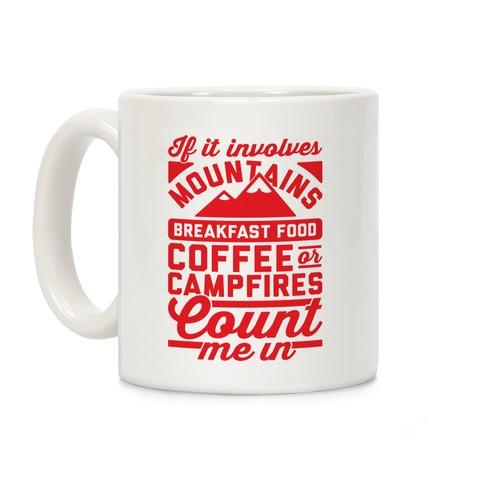 Count Me In Coffee Mug